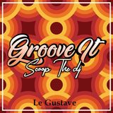Scoop The Dj - Groove It #1 @Le Gustave Angers
