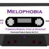 Melophobia - Foreign Moron: Viva Le Musique (November 20, 2015)