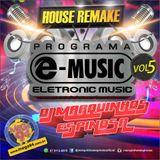 Set Programa e-music Remake 2016 by DJ Marquinhos Espinosa