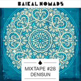 DeniSun: Baikal Nomads Mixtape #28