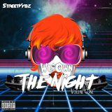 We Own The Night Volume One