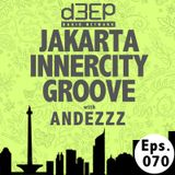 Eps. 070: Jakarta Innercity Groove with Andezzz