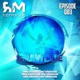 Rob Macson- Gravitate(Episode 003)