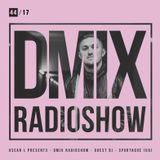 WEEK44_2017_Oscar L Presents - DMix Radioshow - Guest DJ - Spartaque (UA)