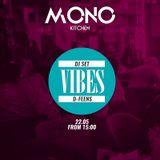 "d-feens - Live ""Vibes"" @ MONO Kitchen  Gdańsk / Poland  / deep house, progressive"
