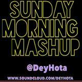 DeyHota - Sunday Morning Mashup