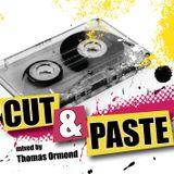 Cut & Paste Volume 3 mixed by Thomas Ormond