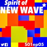 Spirit of NEW WAVE s01 ep05