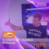 Armin Van Buuren – A State of Trance ASOT 876 – 09-AUG-2018