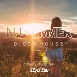 Funky Nu Summer Disco House - Nu-Disco Summer House Mix 2018