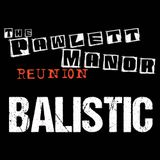 Balistic Live at The Pawlett Manor Reunion 2017