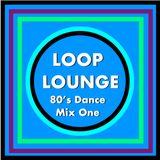 Loop Lounge DJ Mix 1