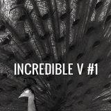 Incredible V #1