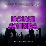 House Agenda 2018 Mixed By Damon Richards (House 2018) (House Mix 2018)