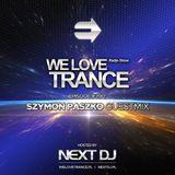 Next DJ pres We Love Trance 390 - Szymon Paszko guestmix (09-04-18)