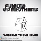 Welcome To Our House Vol 3
