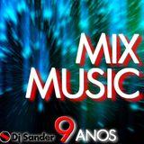 #175 MIX MUSIC 2016 By Dj Sander - Edição ESPECIAL