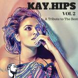 KAY.HIPS Vol 2
