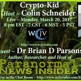 Crypto - Kid_ with Host Colin Schneider_20170320_Dr. Brian Parsons