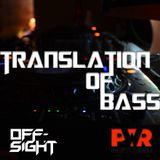 DJ Offsight - Translation of Bass #51 on Power Partyzone (sep. 2016)