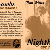 Tom Waits - Night hawks on the radio NY 12-14-1976