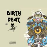 DIRTY BEAT @ CLUB 88 - EPISODE 02
