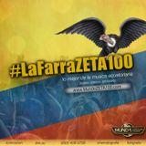 #LaFarraZETA100 Mixtape