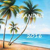 Brander ✪Summer Mix 2016✪