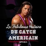 La Fabuleuse Histoire du Catch Américain - 005 Bret Hart