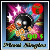 Maxi Singles 70,80 & 90s Vol.6