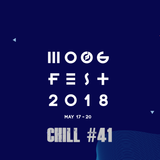 Chill #41 - Moogfest 2018 themed part two