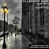 Club City 2017 | Chapter 2