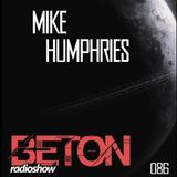 mike humphries - beton radioshow - emission 086 - 2011/02/10