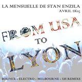 LA MENSUELLE DE STAN ENZILA - AVRIL 2015 - FROM US TO LYON