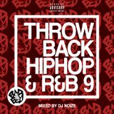 DJ Noize - Throwback Hip Hop & R&B 9 - Best of Bad Boy Records Pt. 2 | Old School Hip Hop & RnB