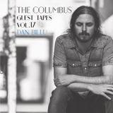 THE COLUMBUS GUEST TAPES VOL. 17- DAN BILLU