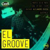 EL GROOVE Radio Show 011 - Alejandro Rivera