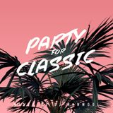 Party For Classic