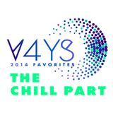 Vibes4YourSoul 2014 Favorites - The Chill Part