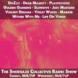 THE SHOEGAZE COLLECTIVE RADIO SHOW ON DKFM - SHOW 53 - 12-26-17