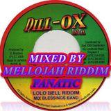Lolo Bell Riddim (2006) Mixed By MELLOJAH RIDDIM FANATIC