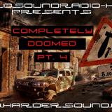 DJ ASH - Completely Doomed Part 4 On HardSoundRadio - HSR