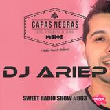 Dj Ariep - Capas Negras - Suite Sweet Radio Show 003