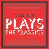 DJ Hi-Duke - Plays The Classics