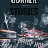 CORNER STORIES MIXTAPE (TRAP,HIP HOP) 2017