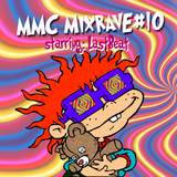 MMC MIXRAVE #10 Starring LASTBEAT