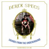 Sounds from the Underground guest mix by Derek Specs