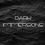 Dark Immersions 001