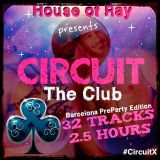 CIRCUIT The Club! (2018) Barcelona PreParty