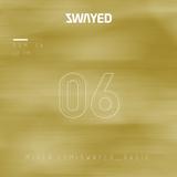 SWAYED 06 [28-05-17]